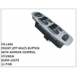 020W-10270,POWER WINDOW SWITCH WITH MIRROR CONTROL,FN-1443 for HYUNDAI