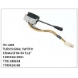 510031612501, 7701348654 , 7700610168, TURN SIGNAL SWITCH, FN-1288 for RENAULT , R4 , R6 , R12