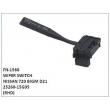 25260-15G05, WIPER SWITCH, FN-1566 for NISSAN 720 BIGM D21
