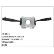 25560-X06G1, COMBINATION SWITCH, FN-1571 for NISSAN 720 BIGM D21