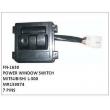 MR159874,POWER WINDOW SWITCH,FN-1630 for MITSUBISHI L-300