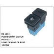 LIGHT ORANGE OR BLUE, PUSH BUTTON SWITCH, FN-1274 for PEUGEOT