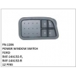 BAF-14A132-R, BAF-14A132-B POWER WINDOW SWITCH, FN-1206 for FORD