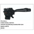84652-26470, TURN SIGNAL SWITCH, FN-1522-1 for TOYOTA QUANTUM/COMMUTER KDH