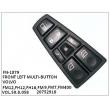 20752918, VOL.50.8.058, FRONT LEFT MULTI-BUTTON, FN-1079 for VOLVO FM12,FH12,FH16,FM9,FM7,FM400