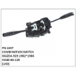 HA40-66-120,COMBINATION SWITCH,FN-1637 for MAZDA 929 1982~1986