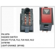 1578700, LIGHT ORANGE, HAZARD SWITCH, FN-1076 for VOLVO F7,F10, F12, F16 N10, N12