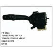 84140-02270, TURN SIGNAL SWITCH, FN-1532 for TOYOTA COROLLA VERSO