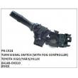 84140-OK010, TURN SIGNAL SWITCH WITH FOG CONTROLLER, FN-1524 for TOYOTA VIGO/YARIS/HILUX
