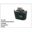 9617635477, PUSH BUTTON SWITCH, FN-1281  for CITROEN