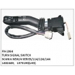 1402449, 1373190, TURN SIGNAL SWITCH, FN-1064 for SCANIA NEW/4 SERIES/114/124/144