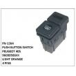 96000586XX, LIGHT ORANGE, PUSH BUTTON SWITCH, FN-1264 for PEUGEOT 405