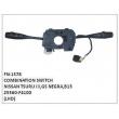 25560-F4100, 036-163-J1 (CADERON), COMBINATION SWITCH, FN-1578 for NISSAN TSURU III,GS NEGRA,B13