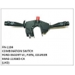 94AG-11K665-CA COMBINATION SWITCH, FN-1184 for FORD ESCORT VII, FIETA, COURIER