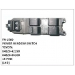 84820-42190,84820-06100,POWER WINDOW SWITCH,FN-1560 for TOYOTA