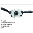 93460-2D130,COMBINATION SWITCH,FN-1424 for HYUNDAI ELANTRA