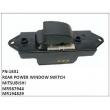 MR587944,MR194829,REAR POWER WINDOW SWITCH,FN-1631 for MITSUBISHI