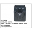 1241319,90381877, HEADLAMP  SWITCH, FN-1139-4 for ASTRA F SALOON, CORSA B HATCHBACK, TIGRA COUPE, COMBO