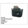 9602835177, PUSH BUTTON SWITCH, FN-1282 for CITROEN