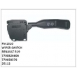 7700826606, 770058576, 25112, WIPER SWITCH, FN-1310 for RENAULT R19