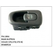 03448524, REAR BUTTON, FN-1084 for VOLVO S70,V70,V70 XC