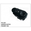 MIRROR SWITCH, FN-1267 for PEUGEOT 206