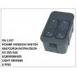 93-350-566,6Q095986505,POWER WINDOW SWITCH, FN-1157 for GM CORSA,ASTRA,CELTA