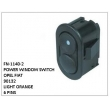90132, LIGHT ORANGE, POWER WINDOW SWITCH, FN-1140-2 for OPEL