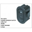90290, LIGHT ORANGE, POWER WINDOW SWITCH, FN-1140-1 for OPEL FIAT