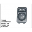 9420239908, MIRROR SWITCH, FN-1266 for PEUGEOT 405, PEUGEOT 206