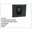 POWER WINDOW SWITCH, FN-1398 for FIAT UNO,FIRE 2004 SIMPLE