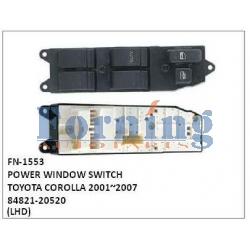 84821-20520,POWER WINDOW SWITCH, FN-1553 for TOYOTA COROLLA 2001~2007