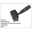 CC867862.5,WIPER SWITCH,FN-1618 for MITSUBISHI FE 659 WITH EXHAUST